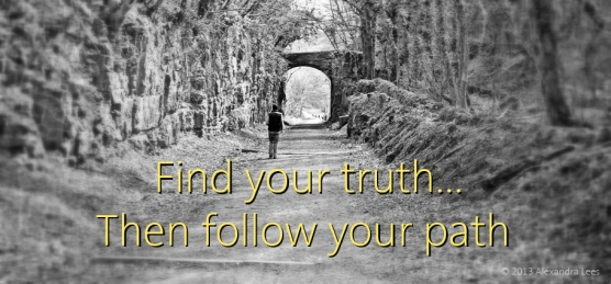 find-your-truth-then-follow-your-path-blog